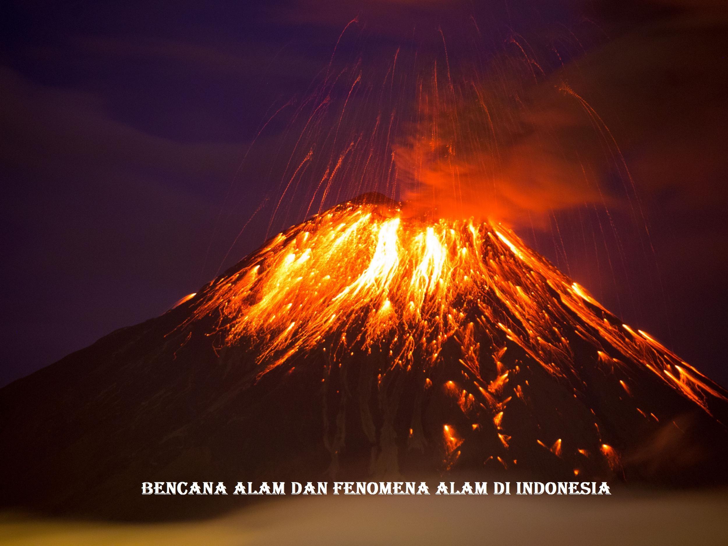 Bencana Alam dan Fenomena Alam di Indonesia