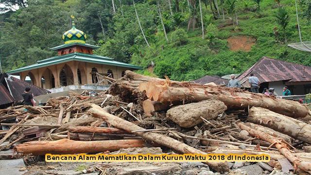 Bencana Alam Mematikan Dalam Kurun Waktu 2018 di Indonesia