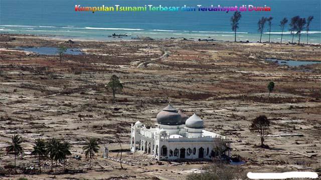 Kumpulan Tsunami Terbesar dan Terdahsyat di Dunia