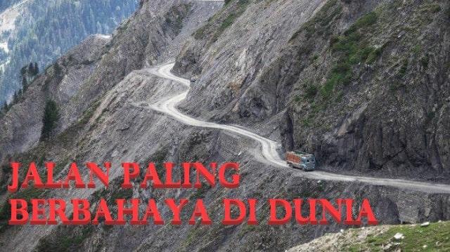 Jalan Paling Berbahaya di Dunia